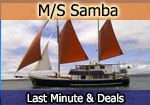Las minute deal aboard the Samba M/S